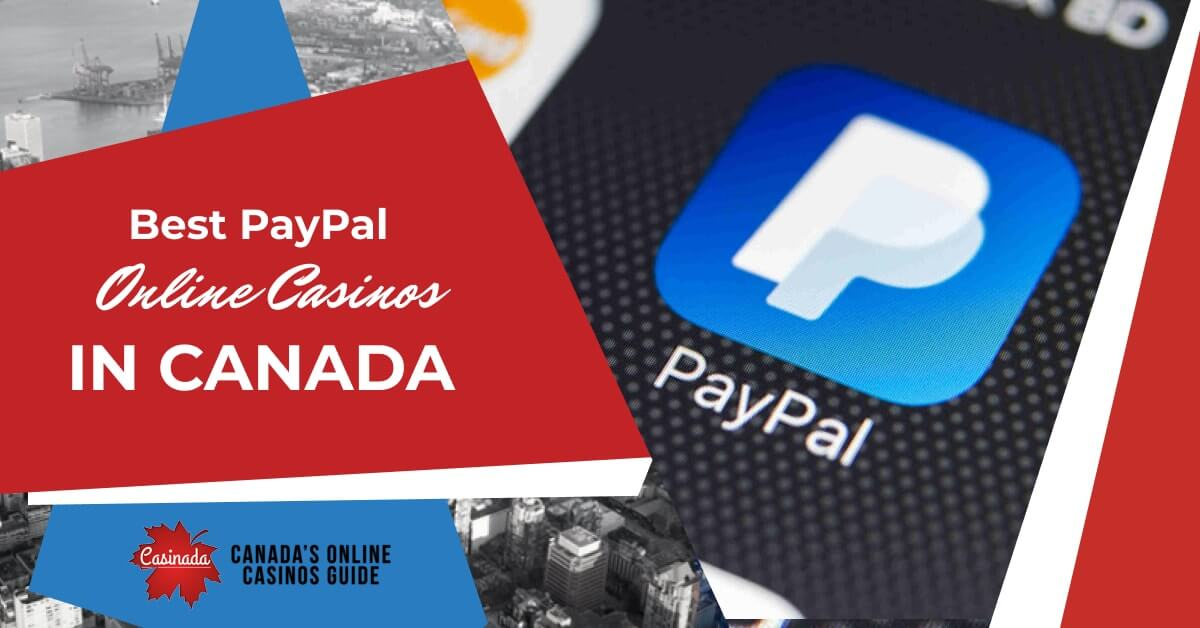 online canadian casinos that accept paypal