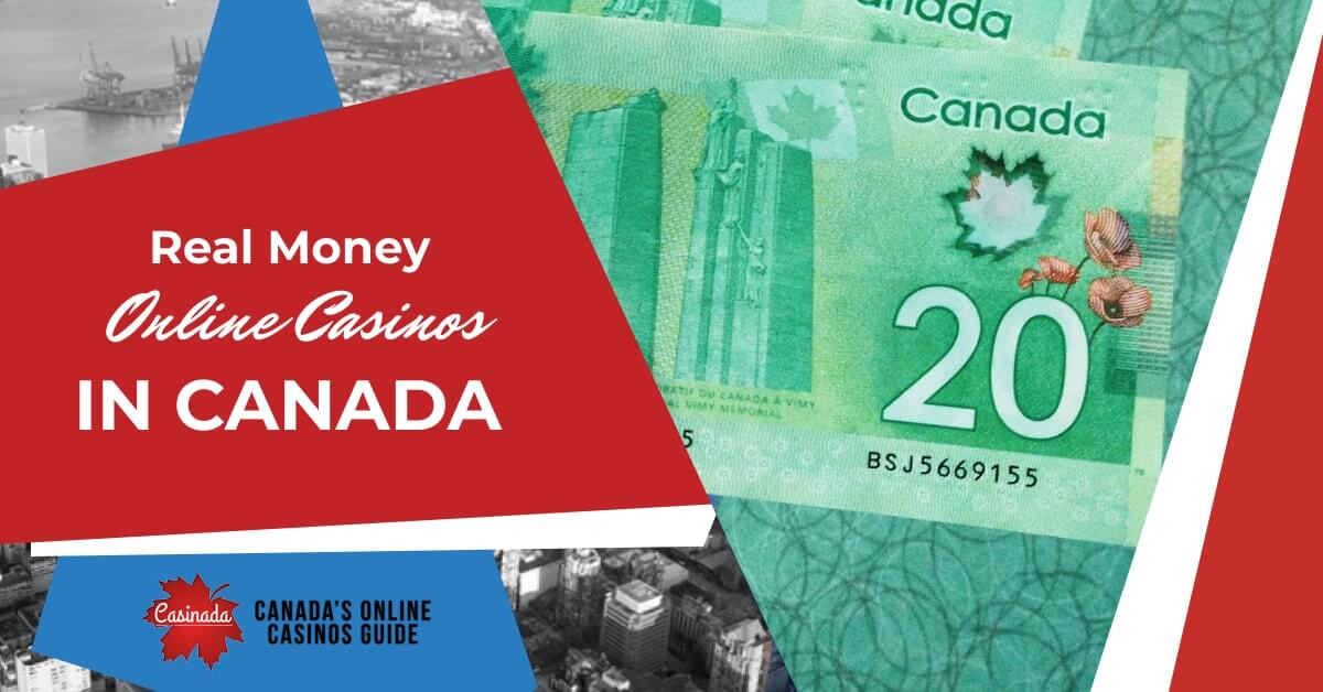 Real Money Casinos in Canada