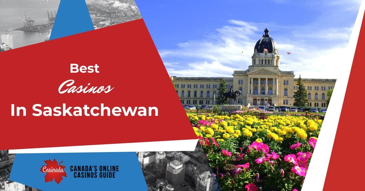 Casinos In Saskatchewan