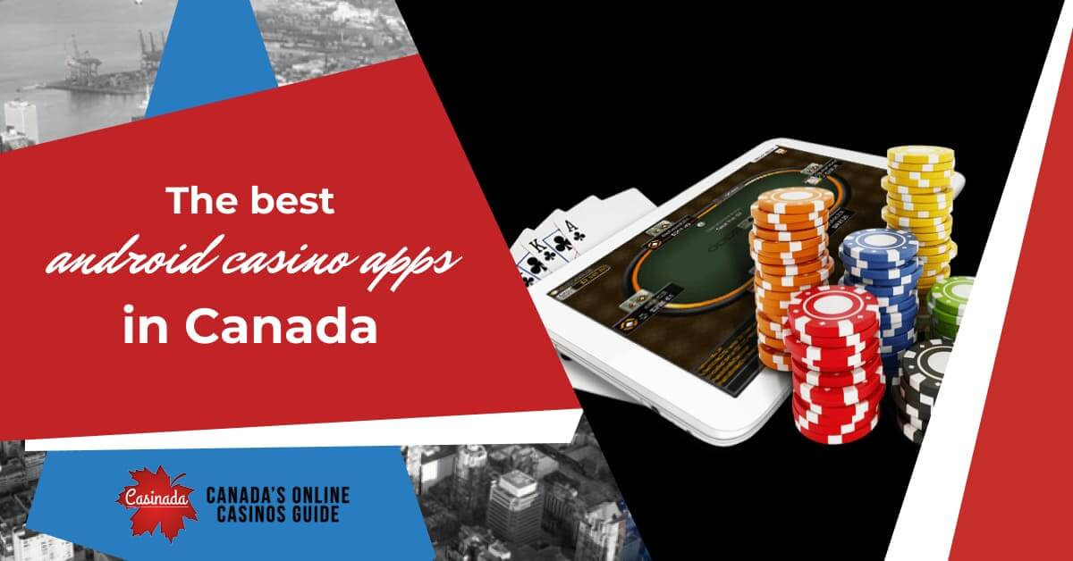 best android casino apps in Canada