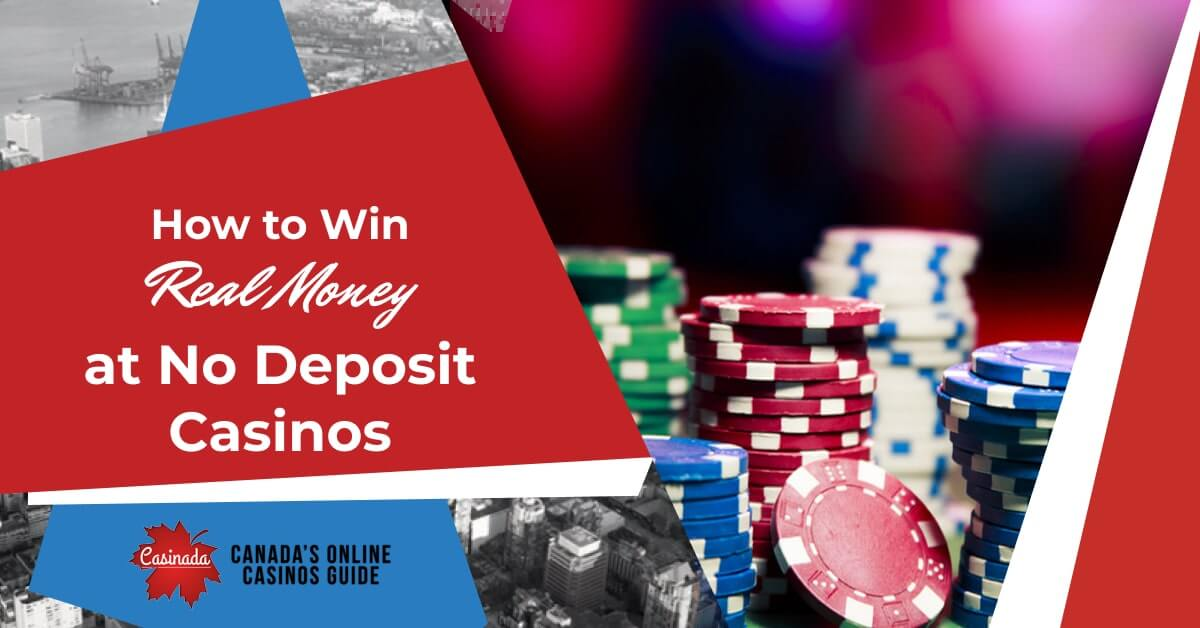 Win Real Money No Deposit Casinos